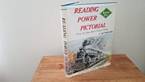 Reading Power Pictorial: From the Steam Era to Today's Disels