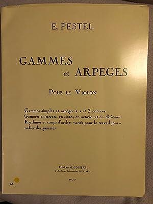Gammes et arpèges pour le violon: Pastel E.