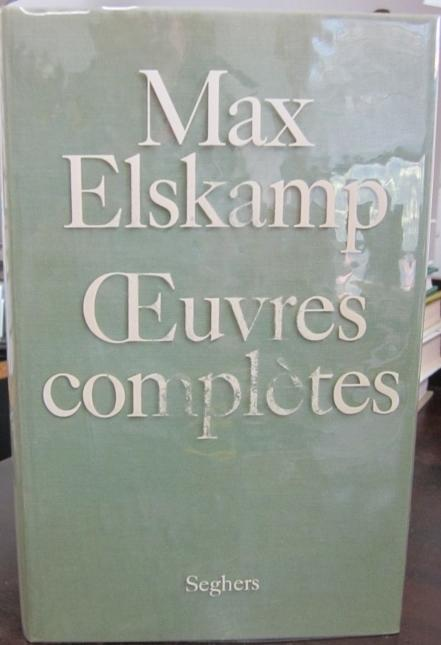 Oeuvres Completes: Elskamp, Max