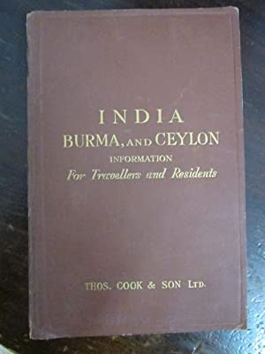 India, Burma & Ceylon: Information for Travellers and Residents