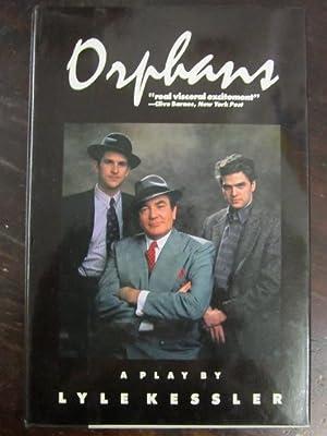 Orphans: A Play: Kessler, Lyle