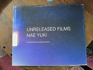 Unreleased Films Nae Yuki: Miyamoto, Ichiro (photo.)