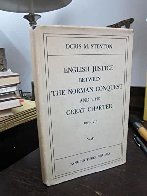 English Justice Between the Norman Conquest and the Great Charter, 1066-1215