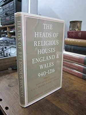 The Heads of Religious Houses: England and Wales, 940-1216
