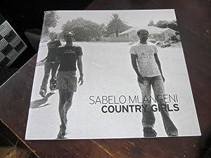 Country Girls: Mlangeni, Sabelo (photo.); Reid, Graeme (intro.)