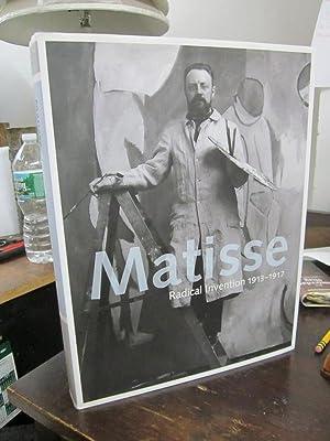 Matisse: Radical Invention, 1913-1917: D'Allesandro, Stephanie and John Elderfield