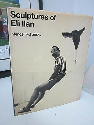 Sculptures of Eli Ilan: Kohansky, Mendel (ed.)