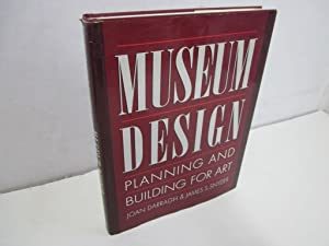 Museum Design: Planning and Building for Art