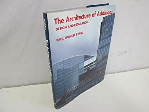 The Architecture of Additions: Design and Regulation