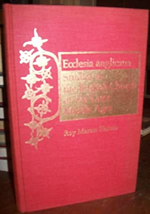 Ecclesia Anglicana: Studies in the English Church of the Later Middle Ages