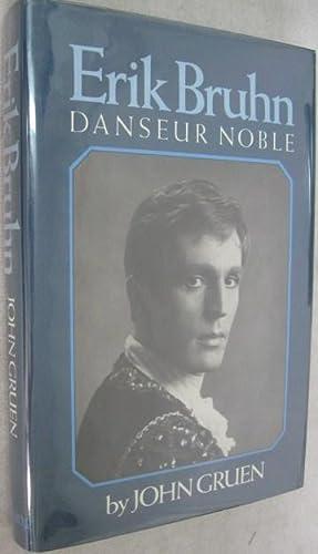 Erik Bruhn: Danseur Noble: Gruen, John