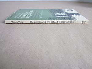 The Screenplay of To Kill a Mockingbird: Foote, Horton