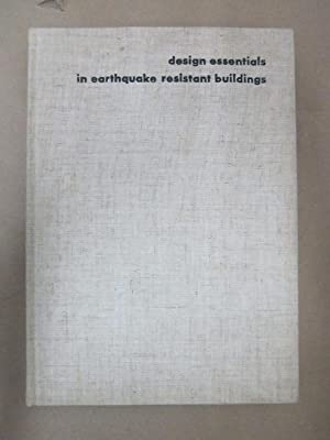 Design Essentials in Earthquake Resistant Buildings: Architectural Institute of Japan (eds.)