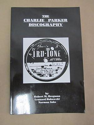 The Charlie Parker Discography: Bregman, Robert M.