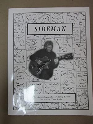 Sideman: The Autobiography of Billy Bauer: Bauer, Billy as told to Thea Luba