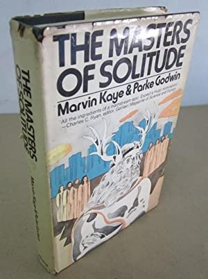 The Masters of Solitude [Inscribed & Signed,: Kaye, Marvin &
