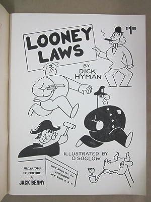 Looney Laws: Hyman, Dick; Soglow, O. (ills.); Benny, Jack (fwd.)