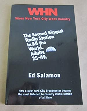 WHN: When New York City Went Country [Signed]: Salamon, Ed