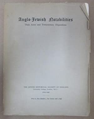 Anglo-Jewish Notabilities: Their Arms and Testamentary Dispositions: Hyamson, Albert M.