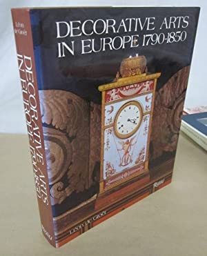 Decorative Arts in Europe 1790-1850: Groer, Leon de; Dawson, Aileen (trans.)