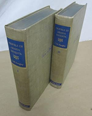 Travels in Arabia Deserta (2 volumes): Doughty, Charles M.; Lawrence, T.E. (intro.)