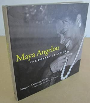 Maya Angelou: The Poetry of Living [Signed by MA and MCC]: Courtney-Clarke, Margaret (photo.)