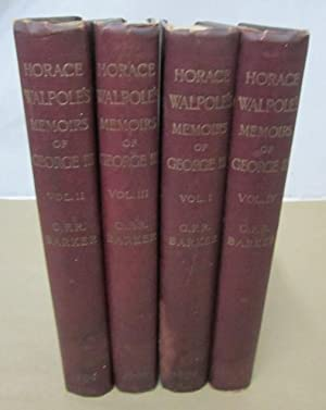 Memoirs of the Reign of King George III (4 volumes - complete): Walpole, Horace; Barker, G.F. ...