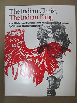 The Indian Christ, the Indian King: The: Bricker, Victoria Reifler