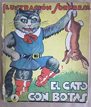 El Gato con Botas (Ilustracion Sorpresa): Cloud, C. Carey and Harold B. Lentz (ills.); Nadal, ...