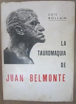 La Tauromaquia de Juan Belmonte: Bollain, Luis
