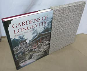 Gardens of Longevity in China and Japan: The Art of the Stone Raisers: Rambach, Pierre and Susanne;...