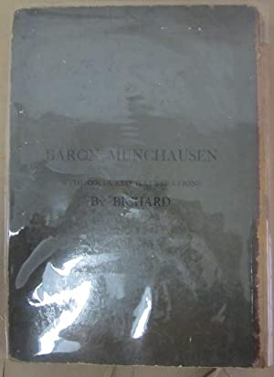 The Adventures of Baron Munchausen: Raspe, E.E.]; Bichard, A[dolphe] (ills.)