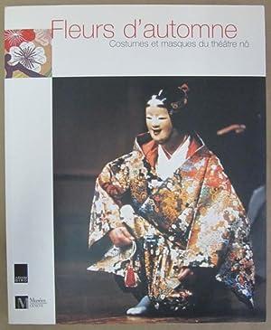 Fleurs d'automne: Costumes et masques du theatre no: Kherlakian, Marlyne (ed.)