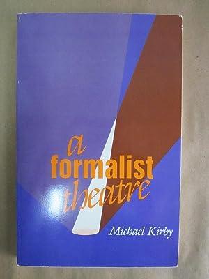 A Formalist Theatre: Kirby, Michael