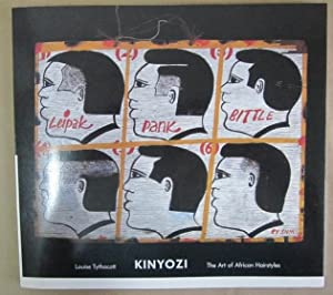 Kinyozi: The Art of African Hairstyles (Catalogues and Occasional Papers, Series 1): Tythacott, ...