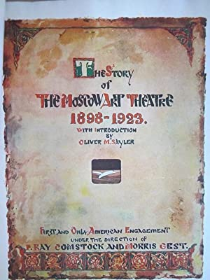 The Moscow Art Theatre and its Distinguishing Characteristics; [sold w/] The Story of The ...