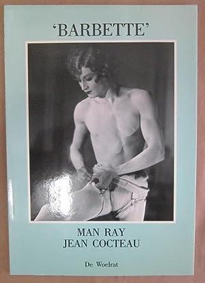Barbette: Cocteau, Jean (text/photo.); Ray, Man (photo.); Dieleman, Ko (trans.)