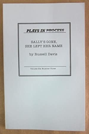 Sally's Gone, She Left Her Name (Plays: Davis, Russell