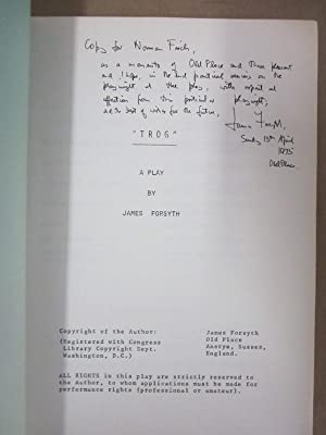 Trog: A Play [Signed & Inscribed Typescript Repro.]: Forsyth, James (1914-2005)