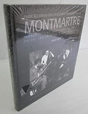 Montmartre: Jazzhuset i St.: Regnegade 19, Kbhvn K 1959-1976: Buchmann-Moller, Frank & Henrik ...