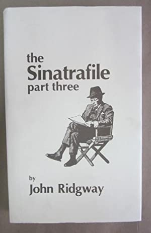 The Sinatrafile, Part III: Filmography and Supplement: Ridgway, John