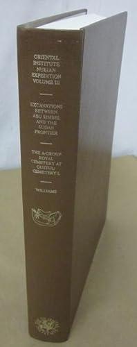 The Oriental Institute Nubian Expedition, Volume III: Williams, Bruce Beyer