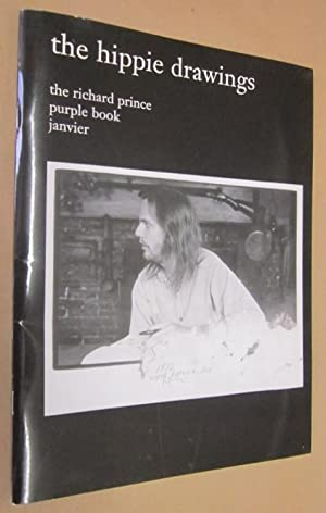 The Hippie Drawings (The Richard Prince Purple Book)
