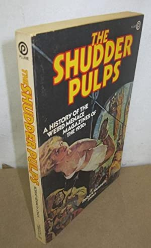The Shudder Pulps: A History of the: Jones, Robert Kenneth