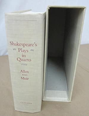 Shakespeare's Plays in Quarto: A Facsimile Edition: Shakespeare, William]; Allen,