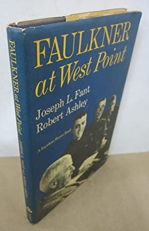 Faulkner at West Point: Faulkner, William]; Fant,
