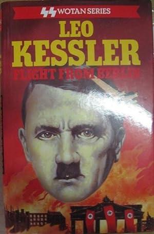 Flight from Berlin: Kessler, Leo