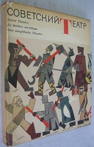 Soviet Theatre / Le theatre Sovietique / Das sowjetische Theater: Rudnitsky, K[onstantin]