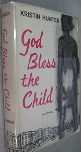 God Bless the Child: Hunter, Kristin