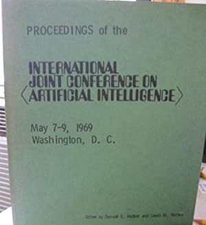 Proceedings of the International Joint Conference on Artificial Intelligence, May 7-9, 1969, ...